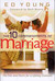 The 10 Commandments of Marriage: The Do's and Don'ts for a Lifelong Covenant