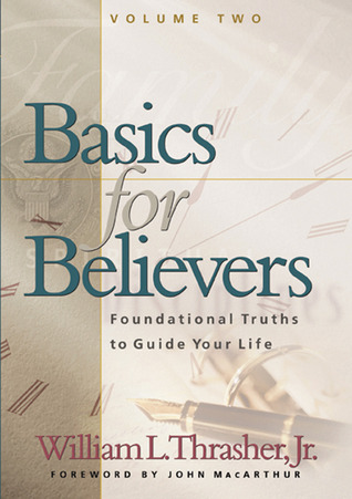 Basics for Believers 2 by Bill D. Thrasher