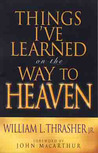 Things I've Learned On The Way To Heaven