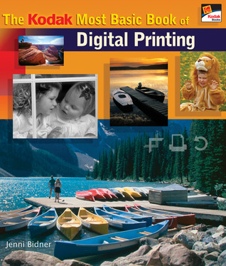 The KODAK Most Basic Book of Digital Printing