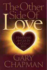 The Other Side of Love: Handling Anger in a Godly Way