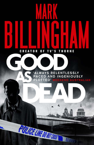 Good As Dead by Mark Billingham