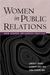 Women in Public Relations by Larissa A. Grunig
