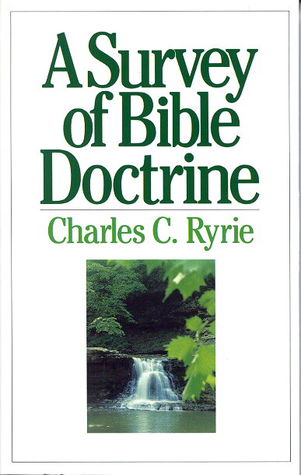 A Survey of Bible Doctrine by Charles C. Ryrie