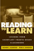 Reading to Learn: Lessons from Exemplary Fourth-Grade Classrooms