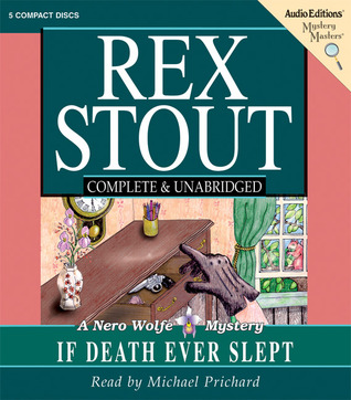 If Death Ever Slept (Nero Wolfe, #29)