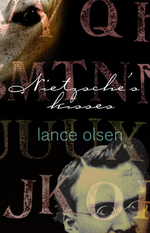 Nietzsche's Kisses by Lance Olsen