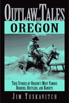 Outlaw Tales of Oregon