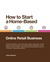 How to Start a Home-Based Online Retail Business