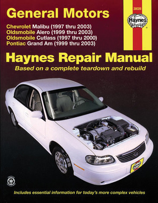 Chevrolet Malibu and Oldsmobile Cutlass, 1997-2003 (Haynes Manuals)