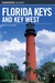 Insiders' Guide to the Florida Keys and Key West, 12th