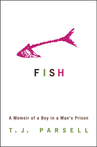 Fish by T.J. Parsell