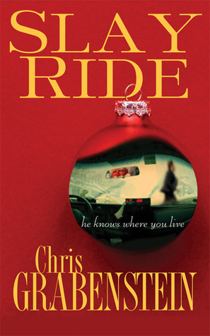 Slay Ride (Christopher Miller Holiday Thriller, #1)
