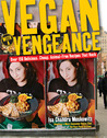 Vegan with a Vengeance by Isa Chandra Moskowitz