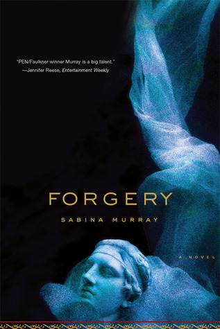Forgery by Sabina Murray