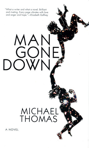 Man Gone Down by Michael Thomas