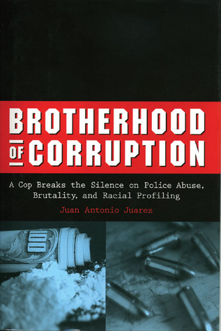 Brotherhood of Corruption by Juan Antonio Juarez