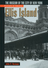 Portraits of America: Ellis Island: The Museum of the City of New York