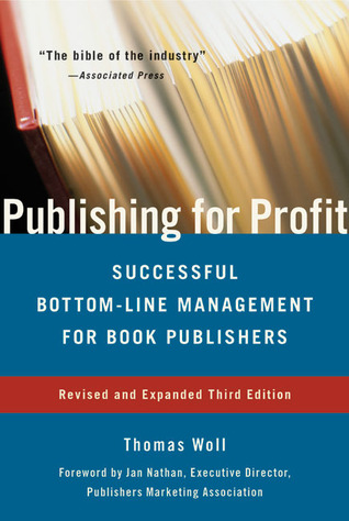 Publishing for Profit by Thomas Woll