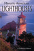 Historic American Lighthouses: A Collector's Edition