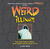Weird Illinois by Troy Taylor