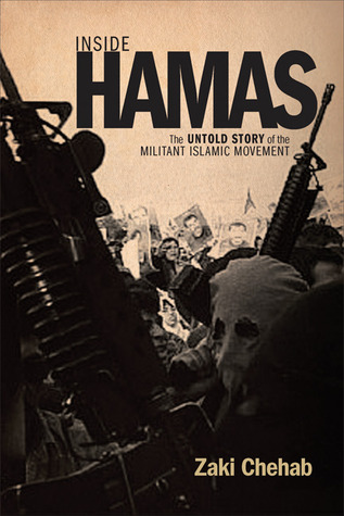 Inside Hamas by Zaki Chehab