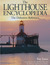 The Lighthouse Encyclopedia: The Definitive Reference