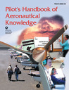 Pilot's Handbook of Aeronautical Knowledge: FAA-H-8083-25, December 2003