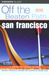 San Francisco Off the Beaten Path, 2nd by Maxine Cass