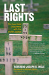 Last Rights: Thirteen Fatal Encounters with the State's Justice