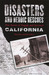Disasters and Heroic Rescues of California: True Stories of Tragedy and Survival