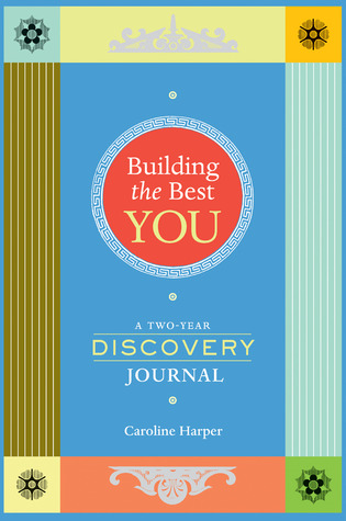 Building the Best You by Caroline Harper