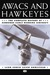 AWACS and Hawkeyes: The Complete History of Airborne Early Warning Aircraft