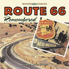Route 66 Remembered