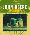 John Deere Tractors: The First Generation of Power