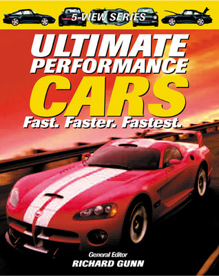 Ultimate Performance Cars: Fast, Faster, Fastest