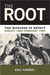 The Root: The Marines in Beirut, August 1982-February 1984