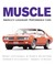 Muscle: America's Legendary...