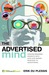 The Advertised Mind: Ground-Breaking Insights Into How Our Brains Respond to Advertising