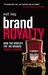 Brand Royalty: How the Worl...