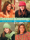 24-Hour Knitting Projects