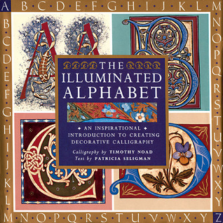 The Illuminated Alphabet by Patricia Seligman