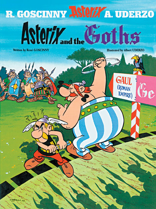 Asterix and the Goths by René Goscinny