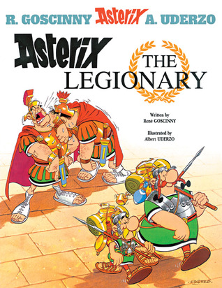 Asterix the Legionary by René Goscinny
