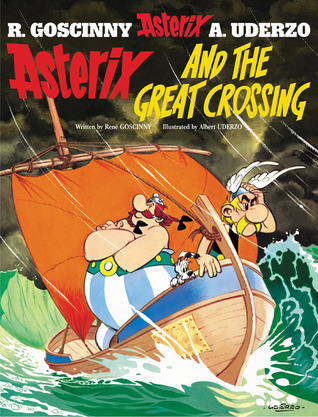 Asterix and the Great Crossing (Asterix, #22)