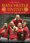 The Official Manchester United Diary of the Season: The Players' Own Story of Their Dramatic Season