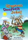 Greatest Goofiest Jokes