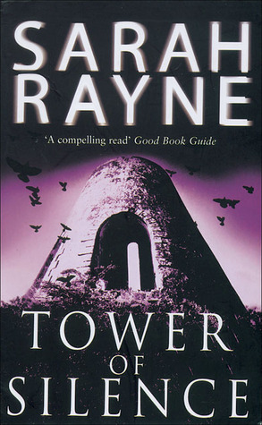 Tower of Silence by Sarah Rayne