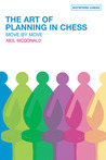 The Art of Planning in Chess: Move by Move (Batsford Chess Books (Hardcover))