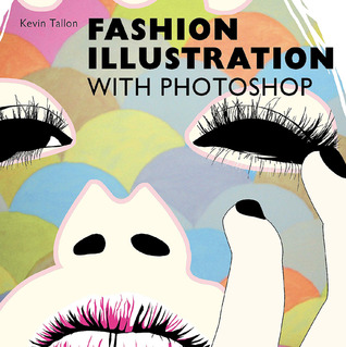 Digital Fashion Illustration with Photoshop� and Illustrator�